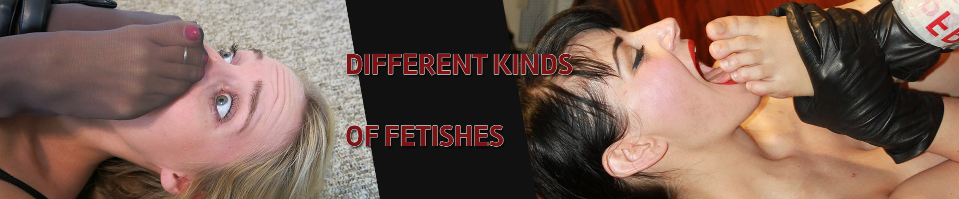 different kind of fetishes
